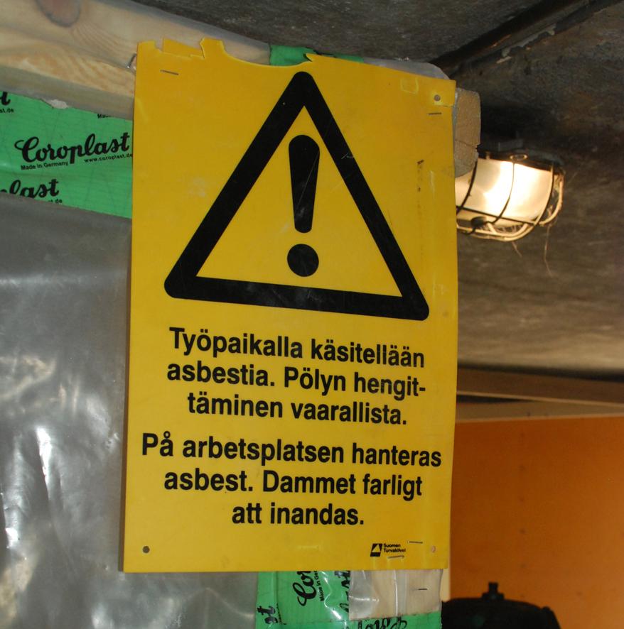 Asbesti on vaarallista terveydelle.
